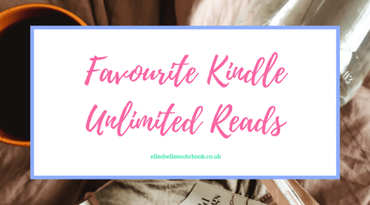 Favourite Kindle Unlimited Reads