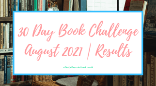 30 Day Book Challenge | August 2021 | Results