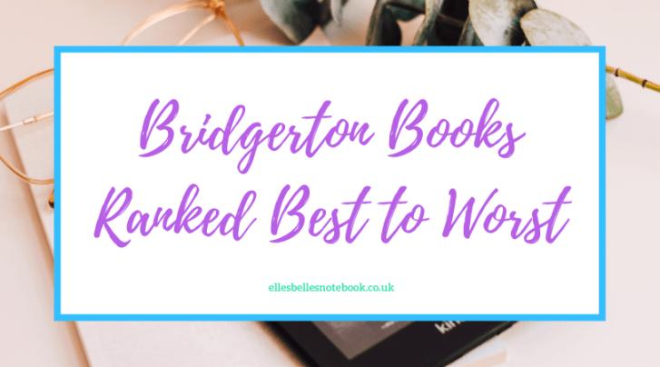 Bridgerton Books Ranked Best to Worst