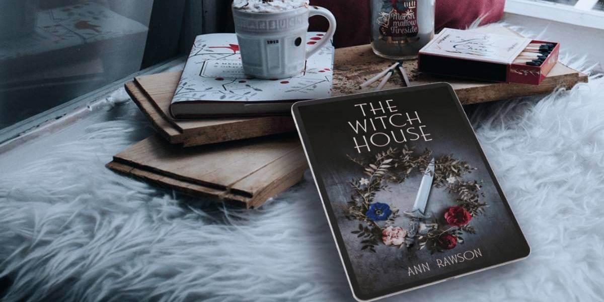 Blog Tour: The Witch House by Ann Rawson