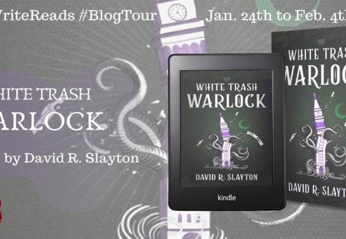 White Trash Warlock by David R Slayton | Blog Tour