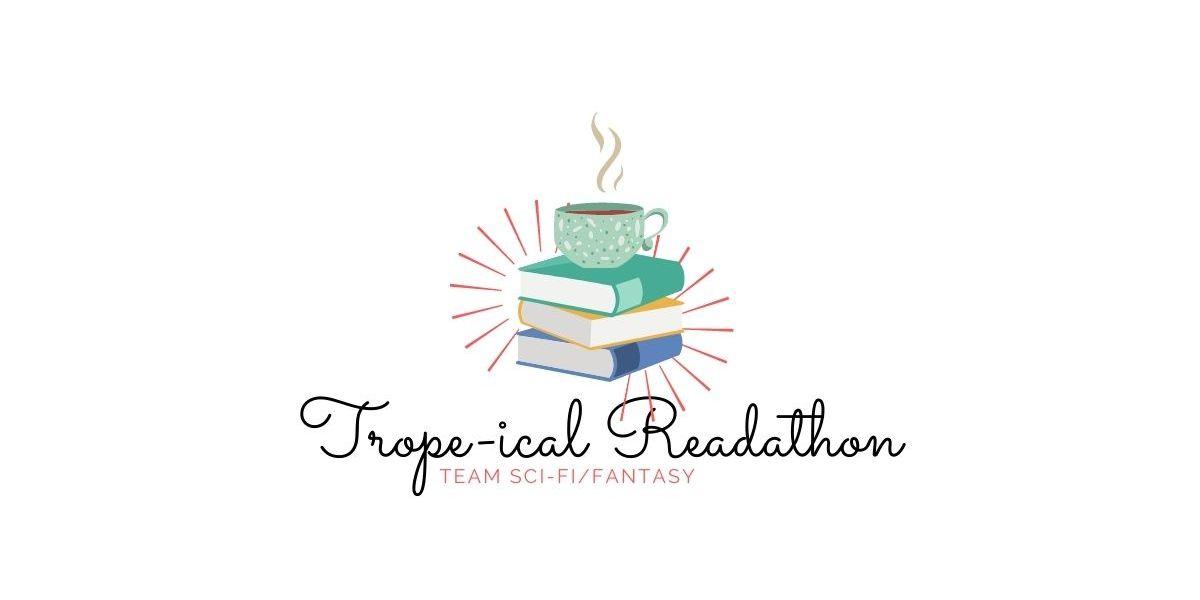 Trope-ical Readathon TBR