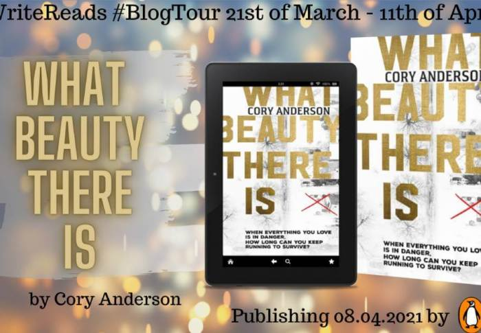 What Beauty There Is by Cory Anderson | Blog Tour