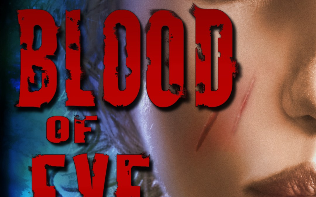Blood of Eve Cover Reveal