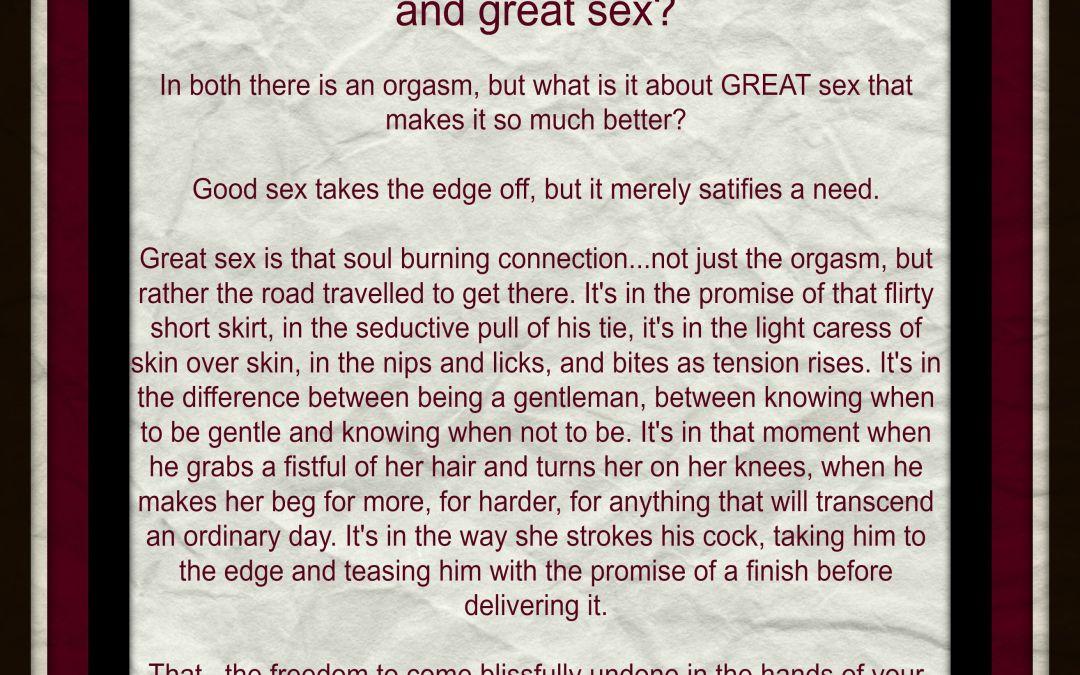 Good vs. Great Sex