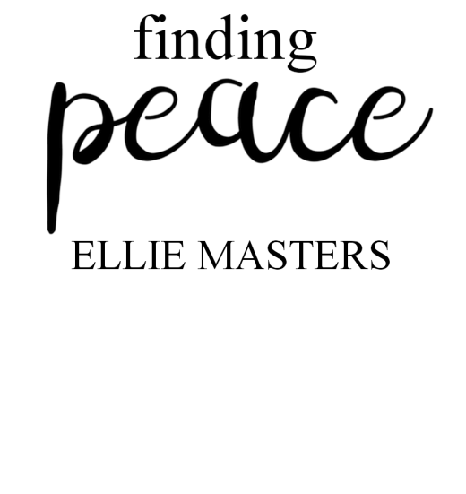 Finding Peace EPIGRAPH