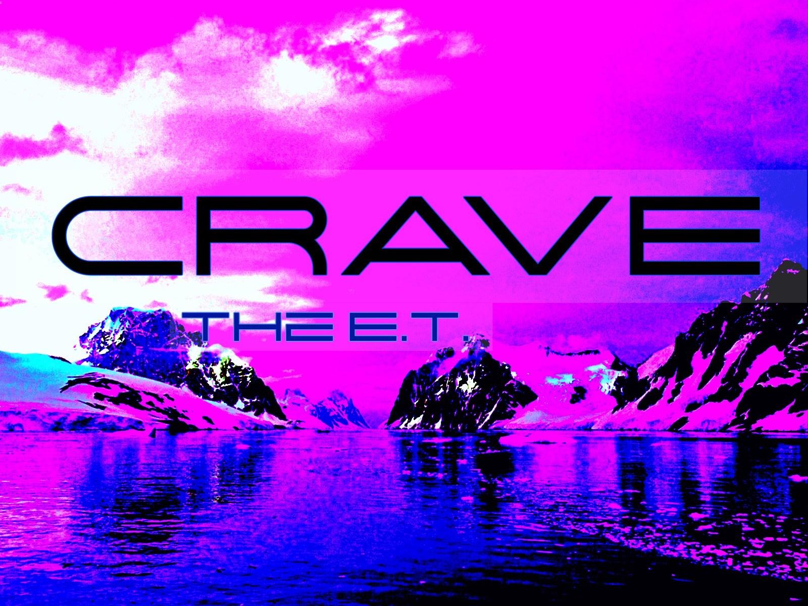 Crave - the E.T. (cover photo)