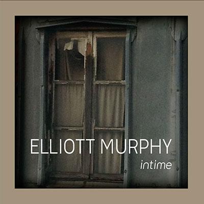 Elliott Murphy - Intime