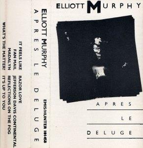 Elliott Murphy - Aprés Le Déluge Original Cassette Cover