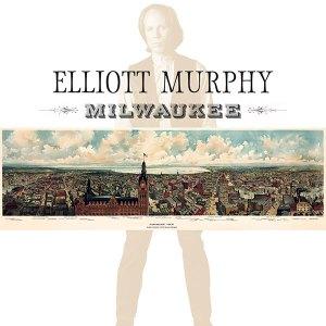 Elliott Murphy - Milwaukee