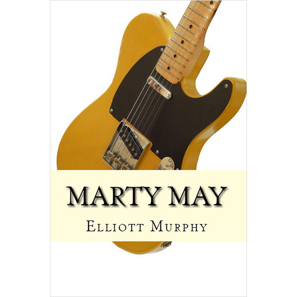 Elliott Murphy - Marty May