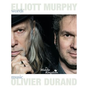 The Middle Kingdom by Elliott Murphy & Olivier Durand