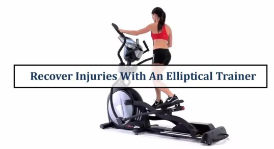 How To Recover Injuries With An Elliptical Trainer