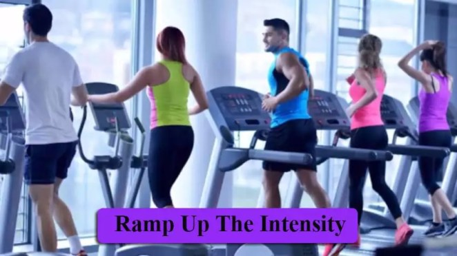 Ramp Up The Intensity
