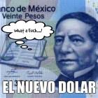 A escena el próximo dólar mexicano