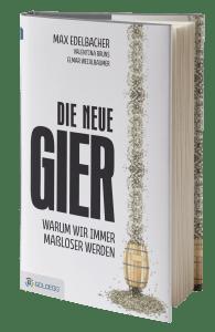 Elmar Weixlbaumer - Die neue Gier