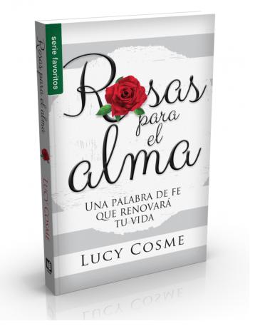 Lucy cosme rosas para el alma