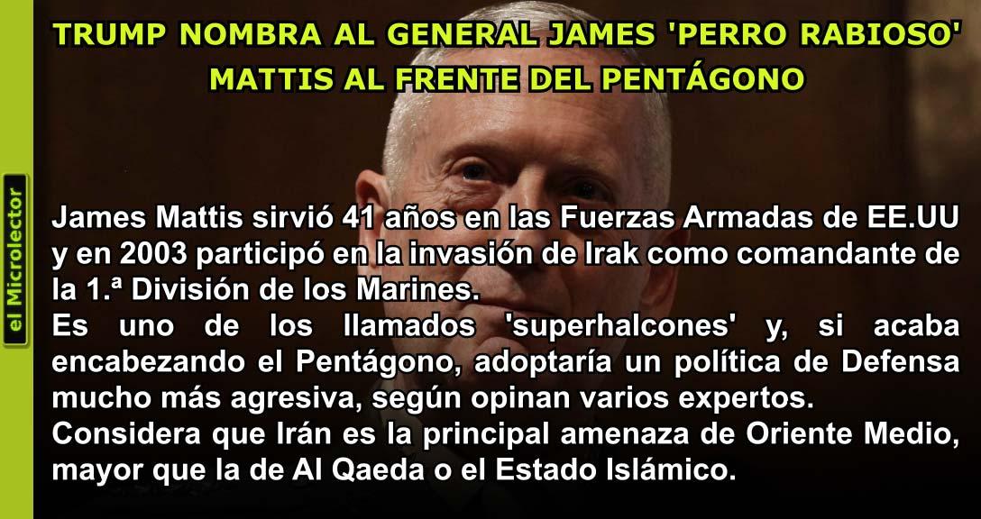 TRUMP NOMBRA AL GENERAL JAMES 'PERRO RABIOSO' MATTIS AL FRENTE DEL PENTÁGONO