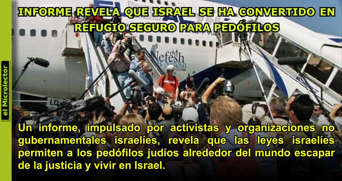 INFORME REVELA QUE ISRAEL SE HA CONVERTIDO EN REFUGIO SEGURO PARA PEDÓFILOS
