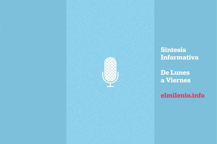 Síntesis Informativa de Radio El Milenio 1