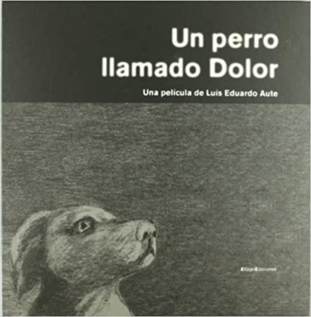 Un perro llamado dolor Aute homenaje