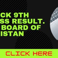 Check 9th Class Result. All Board of Pakistan