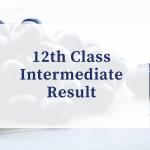 12th Class Intermediate Result