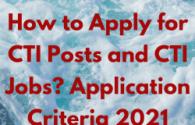CTI Posts or CTI Jobs Application Criteria 2021