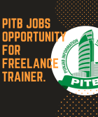 PITB Jobs Opportunity for Freelance Trainer.