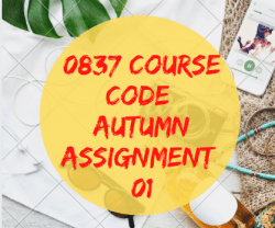 Assignment 0837 Course Code Semester 2021