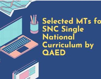 Selected MTs for SNC Single National Curriculum by QAED