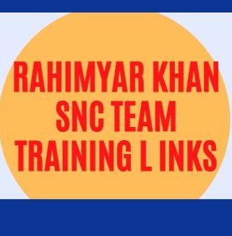 Rahimyar Khan SNC Training links