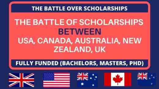 The Battle of Scholarships | Canada, USA, UK,