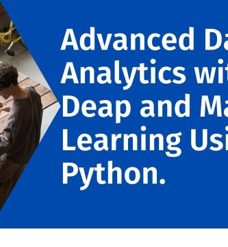 Advanced Data Analytics with Deep and Machine Learning Using Python