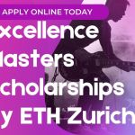 Excellence Masters Scholarships by ETH Zurich