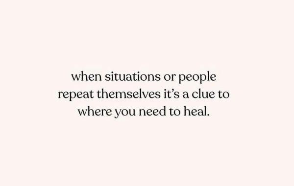 """""""Cuando las situaciones o las personas se repiten, es una pista de dónde necesitas curarte""""."""