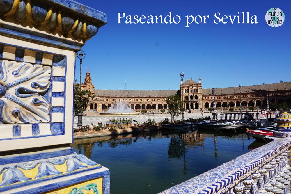 """Plaza España en Sevilla con título """"Paseando por Sevilla"""""""