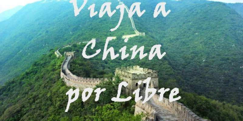 La Guía de China para viajar por libre o de Mochilero. Así preparé mi viaje de 3 semanas