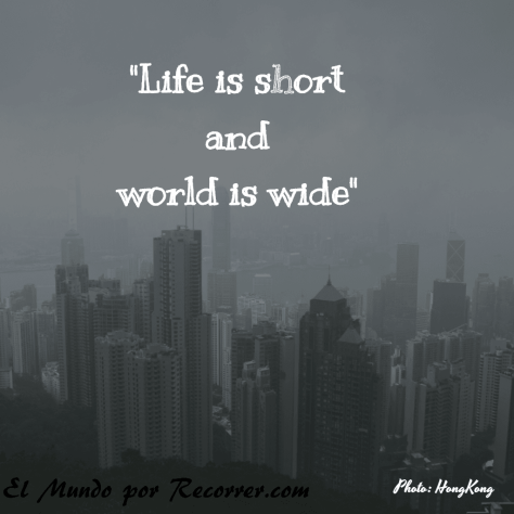 citas-viajar-travel-quote-frases-motivacion-wanderlust-life-is-short-world-wide