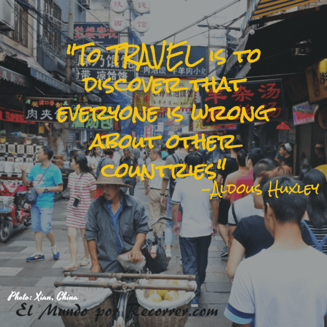 """To Travel is to Discover that everyone is wrong about other countries"""