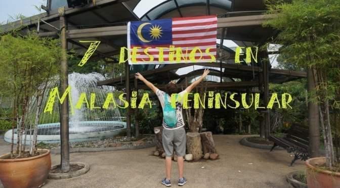 Los Mejores 7 Destinos en Malasia Continental