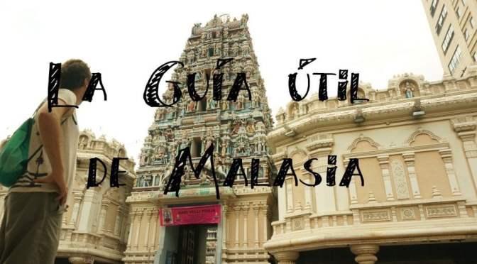 Guía de Malasia con Itinerarios para Viajar por Libre