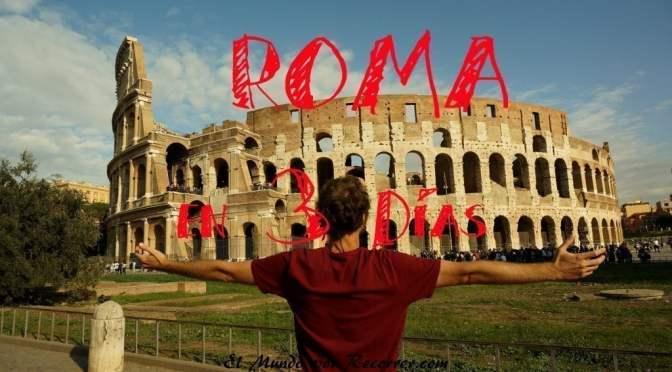Visita Roma en 3 o 4 días