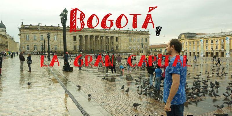 Qué ver en Bogotá en 3 días: Guía de Viaje