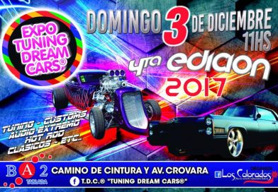 4ta edición 2017| Expo Tuning Dream Cars en Tablada