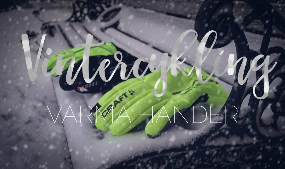 Vintercykla varma händer och handskar