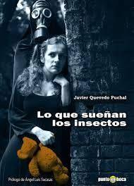 Lo que sueñan los insectos