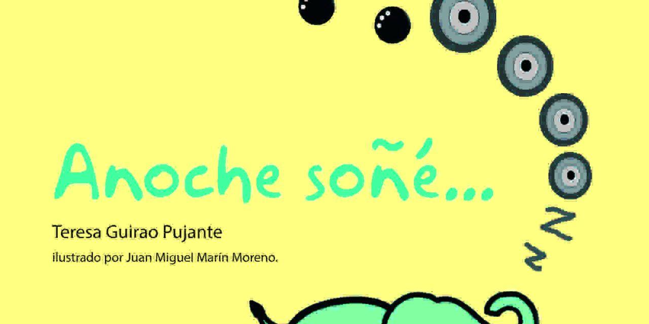 Gollarín publica Anoche soñé… de Teresa Guirao Pujante