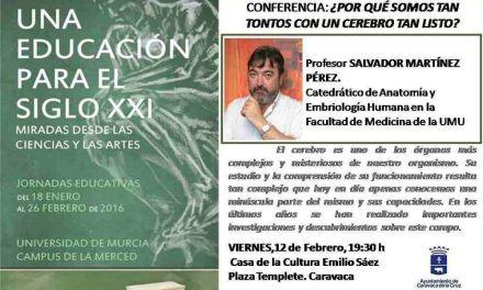 Las jornadas 'Una educación para el siglo XXI' continúan mañana en Caravaca con la charla '¿Por qué somos tan tontos en un cerebro tan listo?'