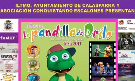 «El Show de La Pandilla de Drilo» llega a Calasparra de la mano del. Ayuntamiento y Conquistando Escalones